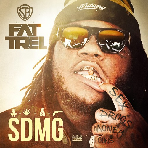 fat trel sdmg mixtape cover HHS1987 2013 Fat Trel   SDMG (Mixtape)