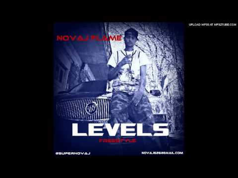 hqdefault1 Novaj Flame   Levels (Freestyle)