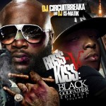Dj CircuitBreaka & Dj Ismatik Presents Rick Ross vs Jadakiss Black Godfather Vol 1 (Mixtape)
