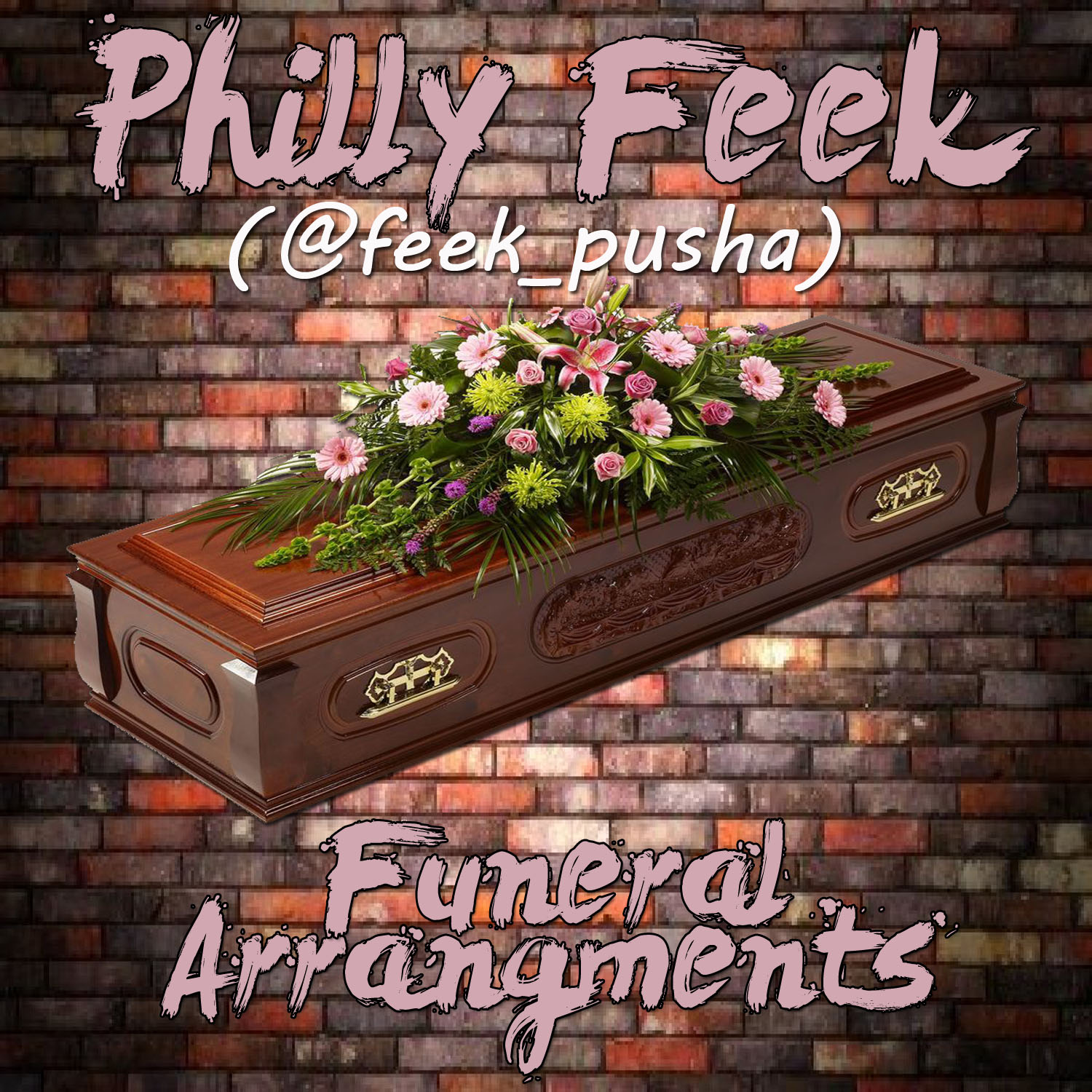 philly-feek-funeral-arrangements-young-sam-diss-prod-by-sarom-soundz-HHS1987-2013 Philly Feek - Funeral Arrangements (Young Sam Diss) (Prod by Sarom Soundz)