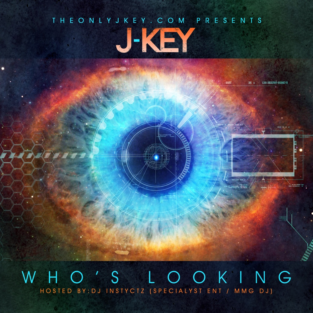 photo-11 J Key (@TheOnlyJKey) - Who's Looking? (Mixtape)
