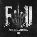 Yo Gotti – Fuck You Ft. Meek Mill