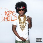 Trinidad James – 10 pc. Mild (Mixtape)