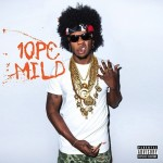 Trinidad James – 10 PC Mild (Mixtape Cover + Tracklist)