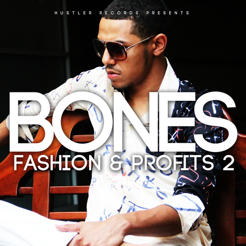 Bones Fashion Profits 2 front large Bones   Fashion & Profits 2 (Mixtape)