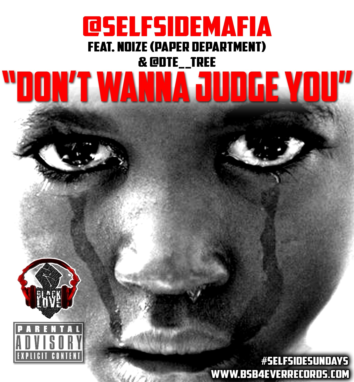 DontWannaJudgeYou Self Side Mafia - Don't Wanna Judge You Ft. Noize (Paper Department) & Tree
