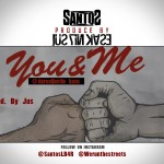 Santos – You & Me (Prod by Justin Kase)