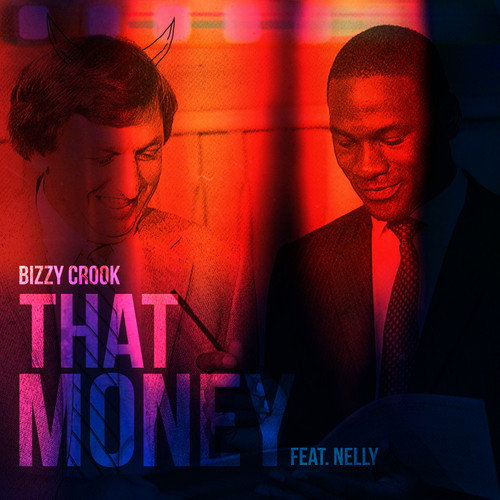 That-money Bizzy Crook - That Money Ft. Nelly