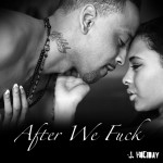 J.Holiday – After We Fuck