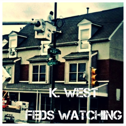 artworks-000057399301-21hzrf-t500x500 K. West - Feds Watching Freestyle