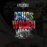 Kylledge – Gotta Be A Better Way Ft. Dark Lo
