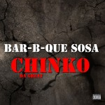 Chinko Da Great – Bar-B-Que Sosa (Dissin Sosa)