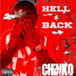 Chinko Da Great – Hell & Back