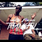 Tabius Tate x King South – Thankful (Neva Had Sh*t) (Video)