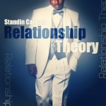 Standin Cannon – Relationship Theory (Video)