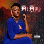 Mz. Meka (@itzMzMeka) – Queen I Am
