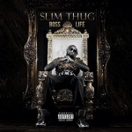 Slim Thug – Boss Life (Album Cover + Trailer)