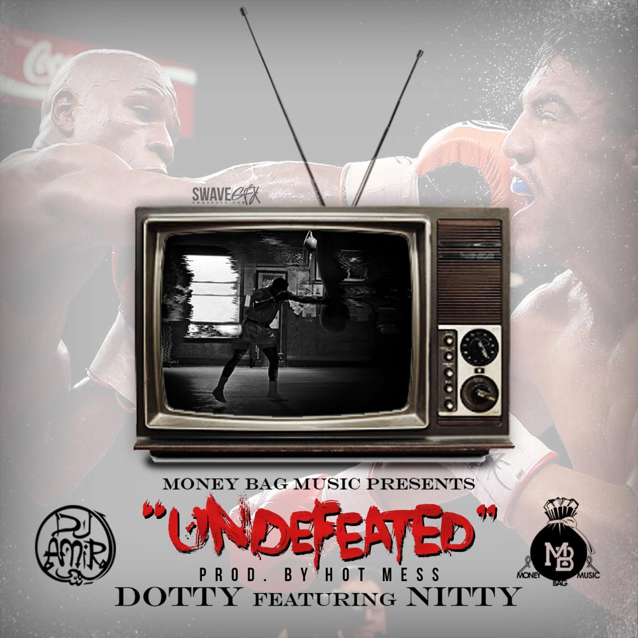 undefeated1 Nitty x Dot - Undeafeated