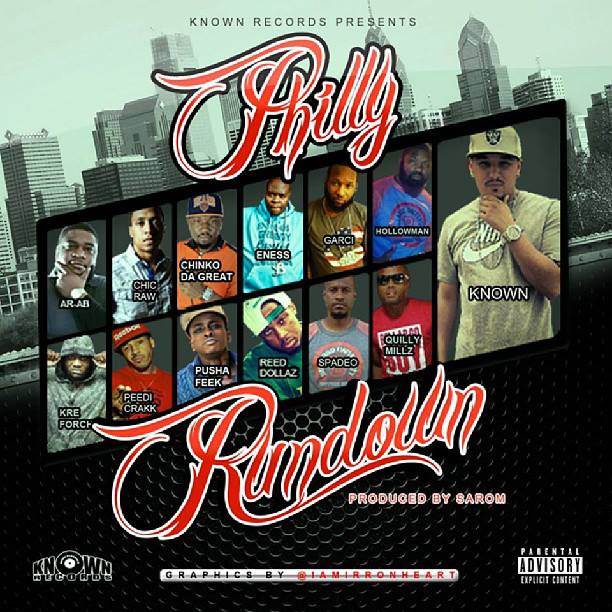 various-artists-philly-rundown-14-artists-from-spade-o-quilly-millz-ar-ab-peedi-crakk-reed-dollaz-more-HHS1987-2013 Philly Rundown (Prod by Sarom) Ft. Known, ENess, Quilly Millz, Hollowman, Chic Raw, Pusha Feek, Ar-Ab, Peedi Crakk, Chinko Fa Great, Kre Forch, Joey Jihad, Spade-O, Garci & Reed Dollaz