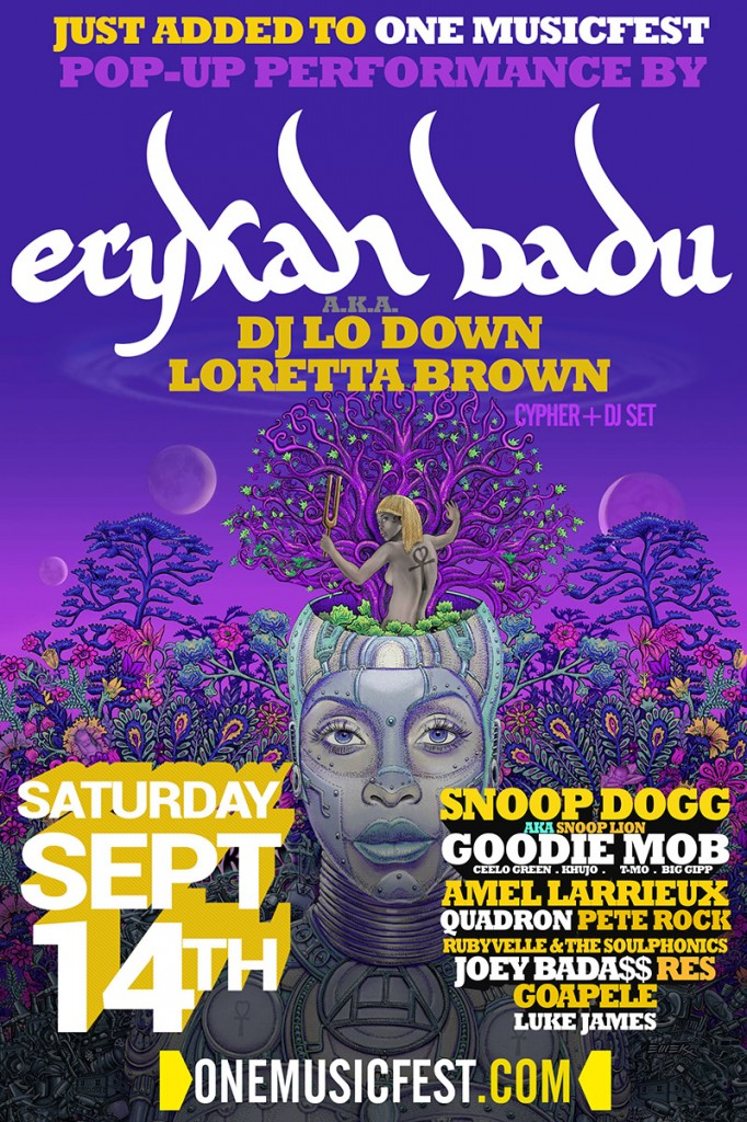web-omf-erykah-poster-3-682x1024 One Music Fest Adds Erykah Badu aka DJ Lo Down Loretta Brown To The One Music Fest 2013 Lineup
