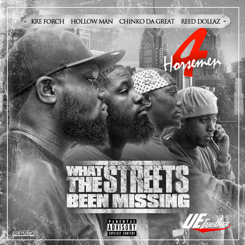 4-horsemen-what-the-streets-been-missin-mixtape-Kre_Forch_Chinko_Da_Great_Hollow_Man_Reed_Dolla-cover-HHS1987-2013 4 Horsemen - What The Streets Been Missing (Mixtape)