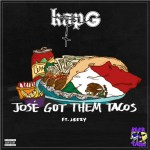 Kap G x Jeezy – Jose Got Them Tacos (Prod. by Drumma Boy)