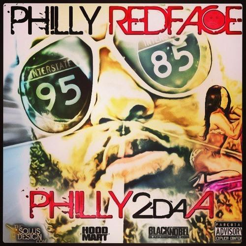 Philly_Redface_Philly_2da_A-front-large Philly Redface - Philly 2 Da A (Mixtape)