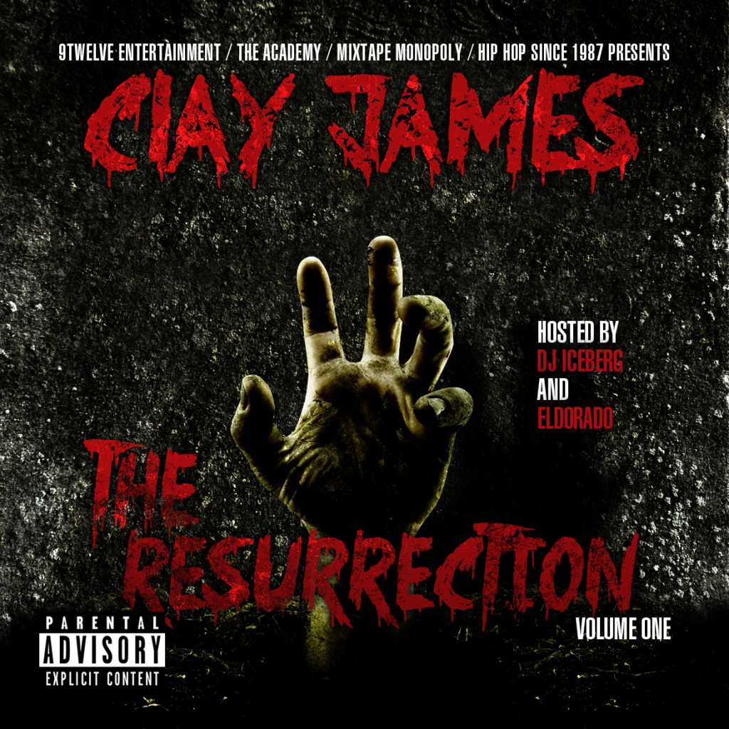 clay-james-the-resurrection-vol-1mixtape-hosted-by-dj-iceberg-eldorado-artwork.jpeg