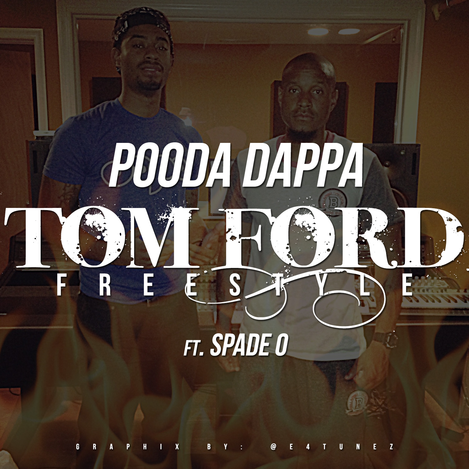 TomFord Pooda Dappa x Spade-O - Tom Ford Freestyle