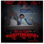 Reek Da Rookie x Freeway x Tiani Victoria x Reef the Lostcauze – Nightmare