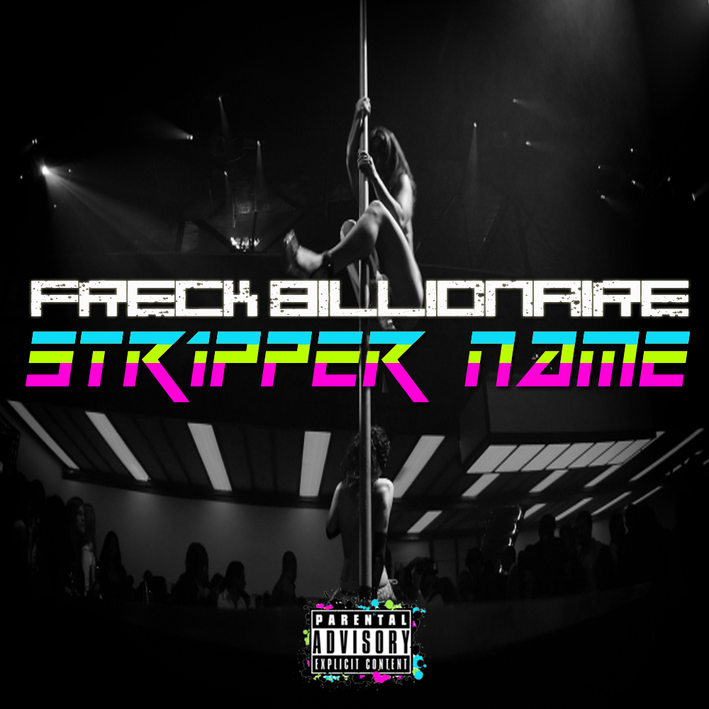Freck Billionaire - Stripper Name