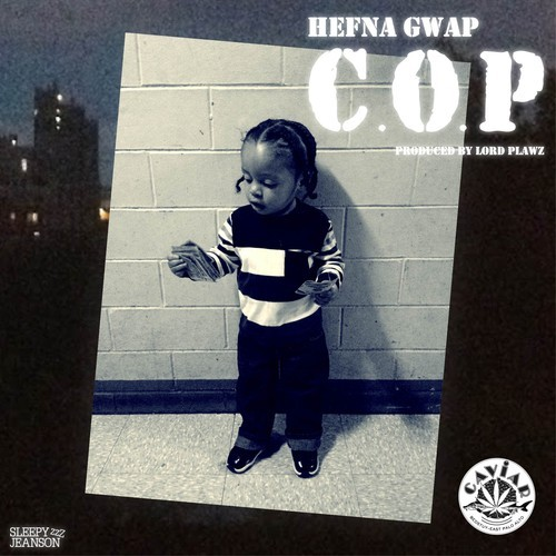 hghhs1987 Call On My Phone - Hefna Gwap (Prod. By Lord Plawz)
