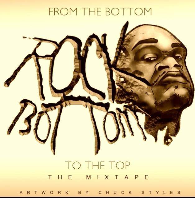 image2 Rock Bottom - From The Bottom To The Top (Mixtape)