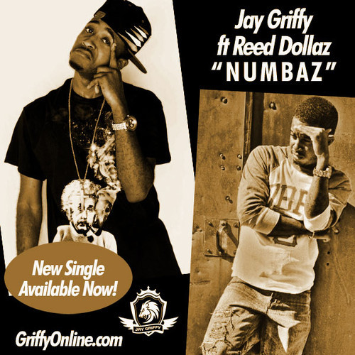 jaygriffeyHHS1987 Jay Griffy - Numbaz Ft. Reed Dollaz (Prod. by Nick Rio)