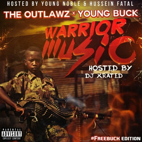 warrior-music-cover-hhs1987 The Outlawz x Young Buck - Warrior Music (Mixtape)