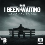 Bags – I Been Waiting (Prod. by Ben Wogu)