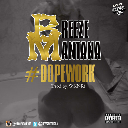 DopeWork Breeze Mantana – Dope Work