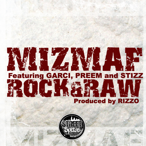 Miz-MAF-ft.-Stizz-Garci-Preem-ApeGang-Rock-Raw-Prod-by-Rizzo Miz MAF x Stizz x Garci x Preem - Rock & Raw (Prod. by Rizzo)
