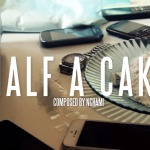 FChain – Half A Cake (Video Trailer)