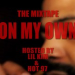 Hemo Brown – On My Own (Mixtape) (Hosted by Lil Kim & Hot 97) (Listening Session Video)