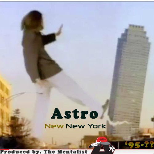 artworks-000063252646-t6hbca-t500x500 Astro - New New York