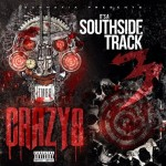 TM88 & Southside – Crazy 8 x It's A Southside Track 3 (Mixtape)