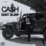 Kwony Cash – Don't Sleep (Mixtape)