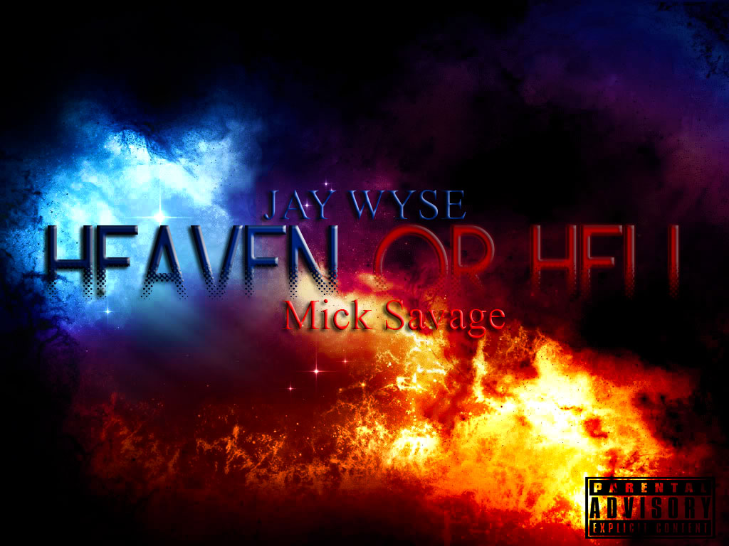 image-2 Jay Wyse - Heaven Or Hell Ft. Mick Savage