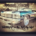 Messiah x Sy Ari Da Kid – Heavy Chevy
