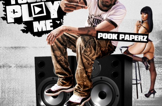 Pook Paperz – Fuck You Play Me (Mixtape) (Hosted by DJ Damage)