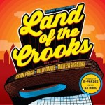Sean Price, Billy Danze & Maffew Ragazino – Land Of The Crooks