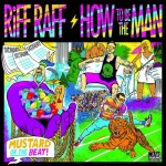 Riff Raff – How To Be The Man (Produced By DJ Mustard)