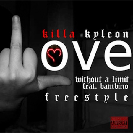 killaky Killa Kyleon   Love Without a Limit (Feat. Bambino) (Audio)