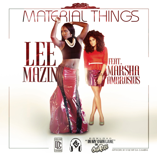 Lee Mazin - Material Things Ft. Marsha Ambrosius